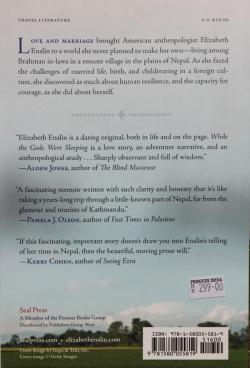 While the Gods Were Sleeping: a Journey Through Love and Rebellion in Nepal- (Elizabeth Enslin)