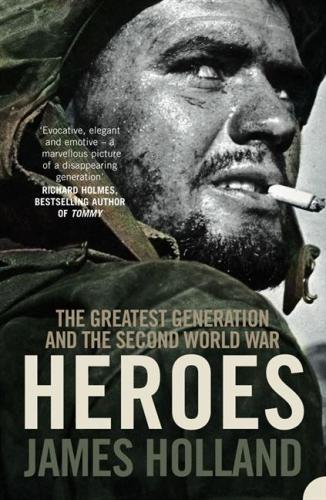James Holland Heroes