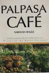Palpasa Cafe (Narayan Wagle)