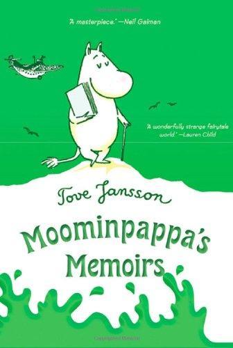 Moominpappa's Memoirs (Moomins) by Tove Jansson