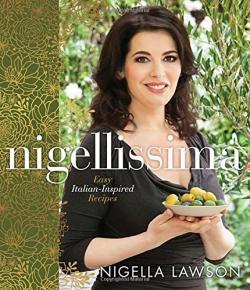 Nigellissima: Easy Italian-Inspired Recipes (Hard Cover)