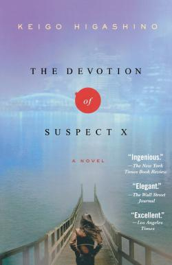 The Devotion of Suspect X: A Detective Galileo Novel (Detective Galileo Series)