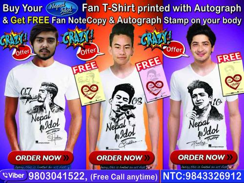 Nepal Idol T-shirt with Autograph!!& Free Offer!!