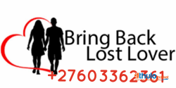 POWERFUL ANCESTRAL LOVE SPELL CASTER +27603362361 BRING BACK LOST LOVER IN ENGLAND PSYCHIC LOVE SPELL CASTER,New York,Oregon,South Africa,Switzerland,Qatar