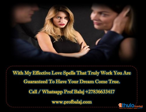 I Need a Love Spell | Voodoo Break Up Spells to Break Up a Couple – Get Back Together Spell Call +27836633417