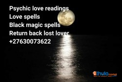 Bring back lost lover   solve family matters   stop divorce +27630073622 in Bellville Cape Town Constantia George