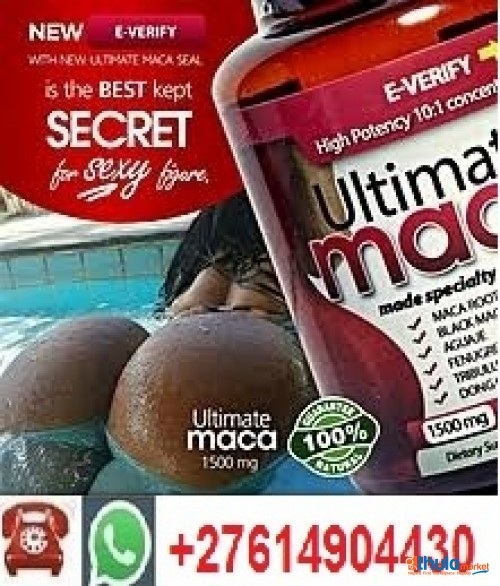 ULTIMATE MACA PILLS AND CREAMS FOR HIPS(CURVES) AND BUMS(BUTTS) ENLARGEMENT ON SALE+27635510139 IN JOHANNESBURG