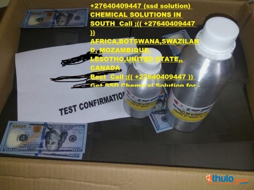 +27640409447 SSD CHEMICAL SOLUTION FOR CLEANING BLACK MONEY | ACTIVATION POWDER FOR SALE IN TEMBISA ~``~~