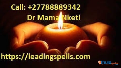 +27788889342 Psychic Spell Caster With Genuine Love Spells That Works In SOUTH AFRICA-USA-UK-CANADA-U.A.E-FINLAND, GERMANY, SINGAPORE